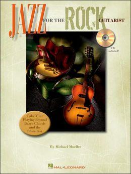 Jazz for the Rock Guitarist Cd/pkg