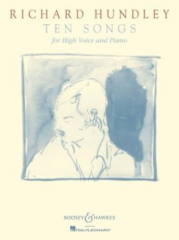 Richard Hundley - Ten Songs: For High Voice and Piano