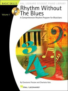 Rhythm Without the Blues - A Comprehensive Rhythm Program for Musicians - Basic Skills