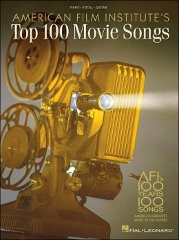 American Film Institute's Top 100 Movie Songs - Piano/Vocal/Guitar