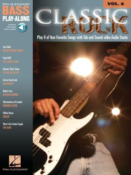 Classic Rock - Bass Play-Along, Volume 6
