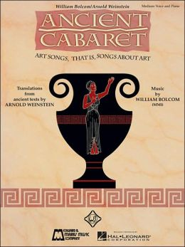 Ancient Cabaret: Medium Voice and Piano