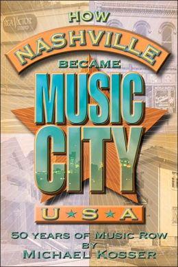 How Nashville Became Music City, U.S.A.: 50 Years of Music Row