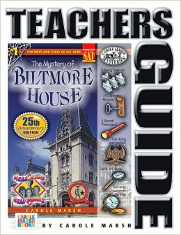 Mystery of Biltmore House: Teacher's Guide