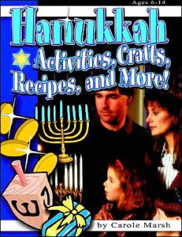 Hanukkah: Activities, Crafts, Recipes and More!
