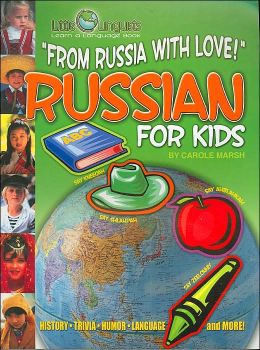 From Russia with Love!: Russian for Kids ( Little Linquist Series)