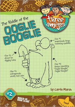 Riddle of the Oogli Boogli