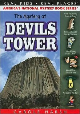 Mystery at Devils Tower (Real Kids Real Places Series, Volume 40)