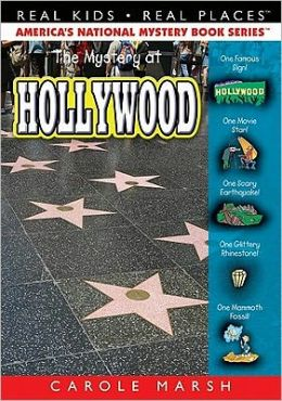Mystery at Hollywood (Real Kids Real Places Series, Volume 41)