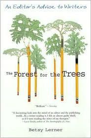 Forest for the Trees: An Editor's Advice to Writers