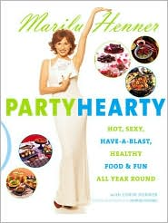 Healthy Holidays: Hot, Sexy, Have-a-Blast Food & Fun All Year Round
