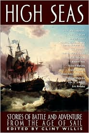 High Seas: Stories of Battle and Adventure from the Age of Sail (Adrenaline Series)