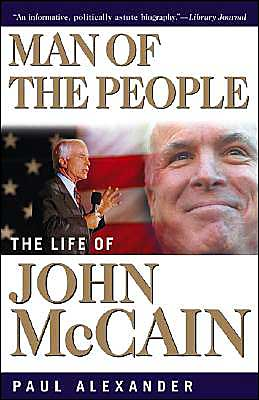 Man of the People: The Life of John McCain