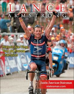Lance Armstrong: Six-Time Tour de France Champion