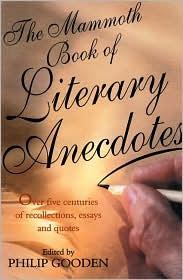 Mammoth Book of Literary Anecdotes