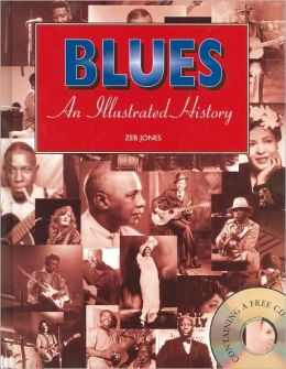 Blues An Illustrated History