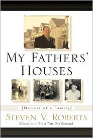 My Fathers' Houses: Memoir of a Family
