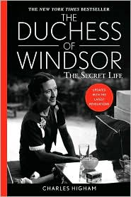 The Duchess of Windsor: The Secret Life, Updated With The Latest Revelations