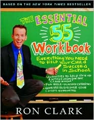 The Essential 55 Workbook: Everything You Need to Help Your Child Succeed in School