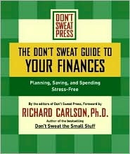The Don't Sweat Guide to Your Finances