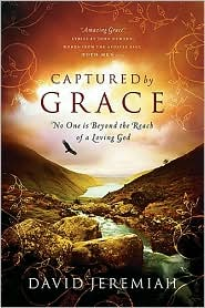 Captured by Grace: You're Never Beyond the Reach of a Loving God