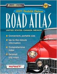 2007 Roadmaster: Portable Deluxe Road Atlas