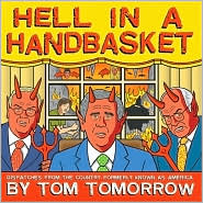 Hell in a Handbasket: Dispatched From the Country Formerly Known as America