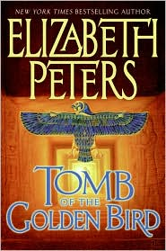 Tomb of the Golden Bird (Amelia Peabody Series #18)