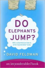 Do Elephants Jump?: An Imponderables Book (Imponderables Series)