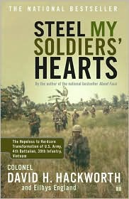 Steel My Soldiers' Hearts: The Hopeless to Hardcore Transformation of 4th Battalion, 39th Infantry, United States Army, Vietnam