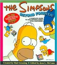 The Simpsons Beyond Forever!: A Complete Guide to Our Favorite Family...Still Continued