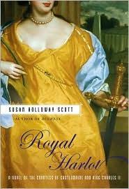 Royal Harlot: A Novel of the Countess Castlemaine and King Charles II