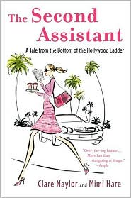 The Second Assistant: A Tale from the Bottom of the Hollywood Ladder