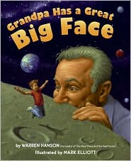 Grandpa Has a Great Big Face