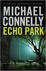 Echo Park (Harry Bosch Series #12)