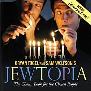 Jewtopia: The Chosen Book for the Chosen People