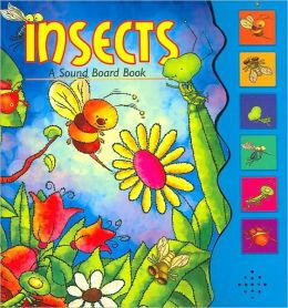 Insects: A Sound Board-Book