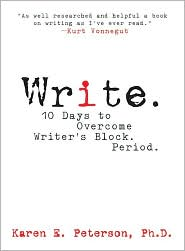 Write.: 10 Days to Overcoming Writer's Block. Period.