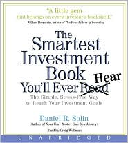 The Smartest Investment Book You'll Ever Read: The Simple, Stress-Free Way to Reach Your Wealth Goals