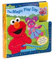 The Magic Play Day: A Storytelling Book (Sesame Street Series) (Play-a-Sound Series)