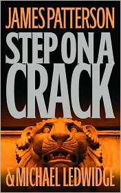 Step on a Crack (Michael Bennett Series #1)