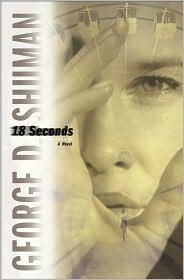 18 Seconds (Sherry Moore Series #1)