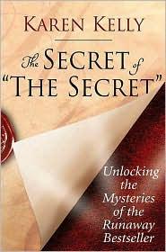 Secret of 'The Secret': Unlocking the Mysteries of the Runaway Bestseller