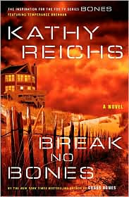 Break No Bones (Temperance Brennan Series #9)