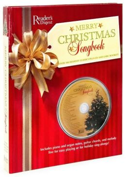 Merry Christmas Songbook: Over 100 Holiday Classics Plus CD and Lyric Booklet