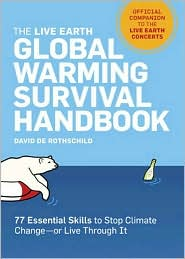 Live Earth Global Warming Survival Handbook