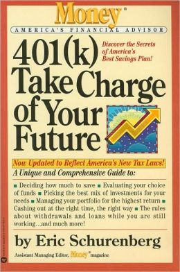 401(k) Take Charge of Your Future (Money America's Financial Advisor Series)