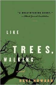 Like Trees, Walking