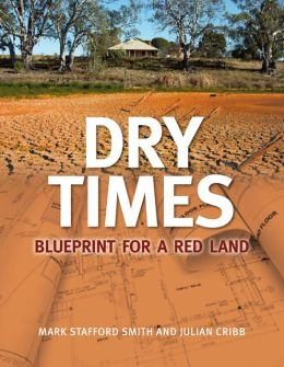 Dry Times: Blueprint for a Red Land
