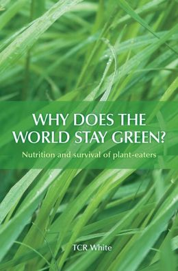 Why Does the World Stay Green?: Nutrition and Survival of Plant-eaters